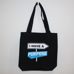 I have a purpose Tote