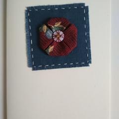 Blank Greeting Card - Fabric  Flower - Birthday, Thinking of you, Sympathy