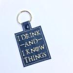 I Drink Embroidered  Keyring