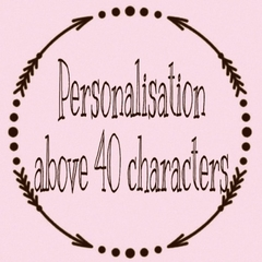 Personalisation above 40 Characters
