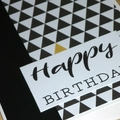 Male Happy Birthday card - black gold triangles