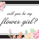 WILL YOU BE MY FLOWER GIRL GIFT NOTE CARD envelope wedding gift from the bride