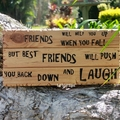 Friends Will Help You... Reclaimed Timber Sign