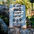 If Our Dogs Don't Like You Dog Lovers Rustic Reclaimed Timber Sign