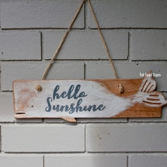 Hello Sunshine Whale Reclaimed Timber Sign