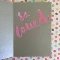 'So Loved' Baby Girl Card