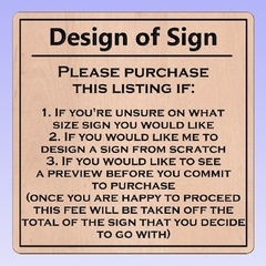Design of Custom Sign before committing to purchase