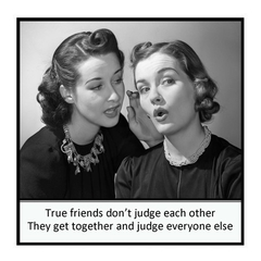 Funny Vintage Photo Magnet | Friend Gift | True friends don't judge each other