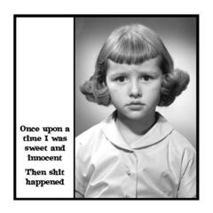 Funny Vintage Photo Magnet | Once upon a time I was sweet and innocent