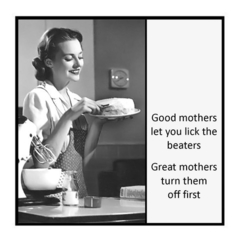 Funny Mother Magnet | Mother Gift | Good mothers let you lick the beaters