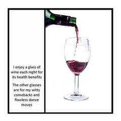 Funny Magnet | Wine | I enjoy a glass of wine for its health benefits