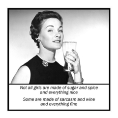 Vintage Photo Magnet | Alcohol Wine | Not all girls are made of sugar and spice