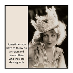 Funny Vintage Photo Magnet | Attitude | Sometimes you have to throw on a crown