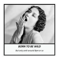 Funny Ageing Magnet | Birthday Gift | Born to be wild