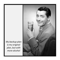 Funny Vintage Photo Magnet | Alcohol | Backup plan