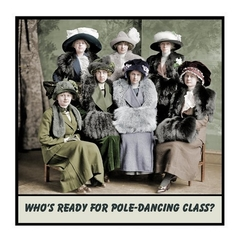 Funny Vintage Photo Magnet | Who's ready for pole-dancing class?