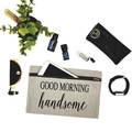 Good Morning Handsome Toiletry Bag Gift Ideas Mens