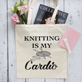 Knitting Is My Cardio - Gym Bag - Canvas Tote Bag - Printed Tote Bag - Cotton To