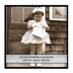 Vintage Photo Magnet | Sick of not seeing $20,000