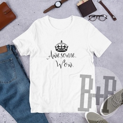 Awesome. Wow. - White unisex tee (Hamilton the Musical)