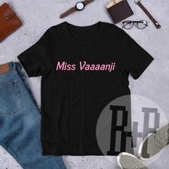 Miss Vanjie - Black unisex tee (RuPaul's Drag Race)