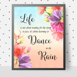 Dance in the Rain Quotation DIY Printable Wall Art
