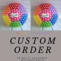 Custom Order. 2x Rainbow Balloon Balls