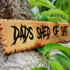 Dads Shed Of ...