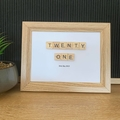 Twenty One - Scrabble Frame