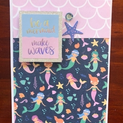 Be a Mermaid, Make Waves Card