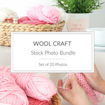 Wool Craft Stock Photo Bundle - Set of 20 Styled Photos