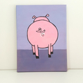 Bobs Burgers Aunt Gayle Pig Anus Painting- Made to order and 20 x 25 cm