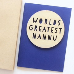 Nannu Worlds Greatest card Father's Day wood and paper for him