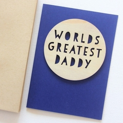 Daddy Worlds Greatest card Father's Day Birthday wood and paper for him