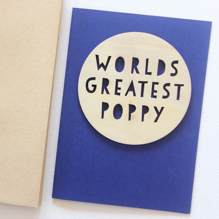 Poppy Worlds Greatest card Father's Day wood and paper for him
