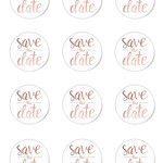 12 x Rose Gold Save the Date  60mm Round Glossy Stickers