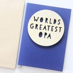 Opa Worlds Greatest card Father's Day wood and paper for him
