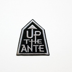 Up the Ante embroidered and iron on Patch