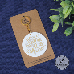 Born to Shine Inspirational Bag Tag Keyring. White or Black with Gold detail.