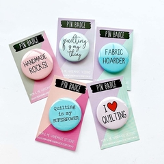 Assorted Quilting Button Badges, Pin Badge, Metal Pin Button