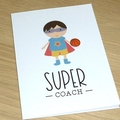 Super Coach thank you card - Soccer Basketball Netball Football
