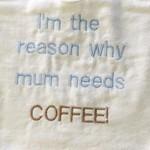 Mum needs coffee embroidered bib