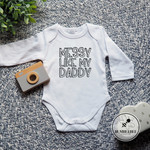 MESSY LIKE DADDY. Father's Day Baby Bodysuit. Gift for Dad.