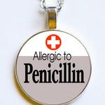 ALLERGIC TO PENICILLIN Necklace