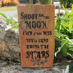 Shoot For The Moon Reclaimed Timber Sign