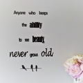 Never grows old - Quote / Wall sign