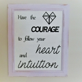 Intuition - Quote / Wall sign
