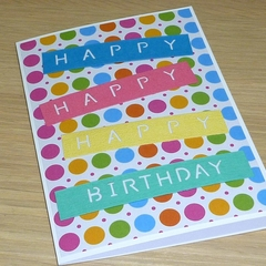 Happy Birthday card - rainbow spots
