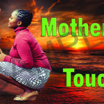 001 Mother's Touch with text poster A4 Size