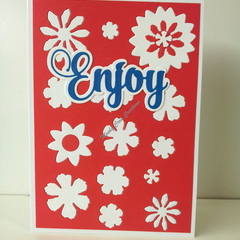 "Enjoy 5""x7"" Card Flowers Blue Sentiment Red Background - Handmade"